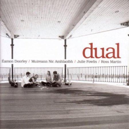 Dual - Éamon Doorley, Muireann Nic Amhlaoibh, Julie Fowlis and Ross Martin
